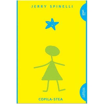 Copila-Stea - Jerry Spinelli