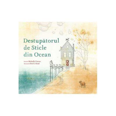 Destupătorul de Sticle din Ocean - Michelle Cuevas
