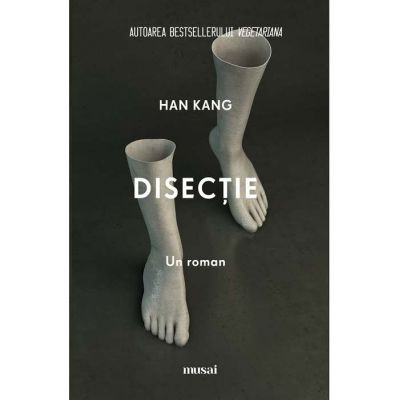 Disecție - Han Kang