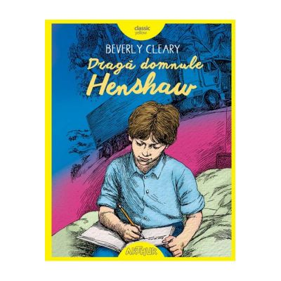 Dragă domnule Henshaw - Beverly Cleary