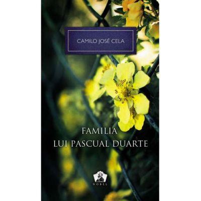 Familia lui Pascual Duarte - Camilo José Cela