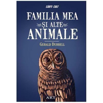Familia mea și alte animale - Gerald Durrell