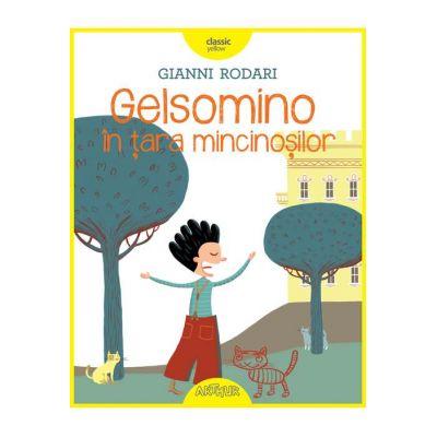Gelsomino în țara mincinoșilor - Gianni Rodari