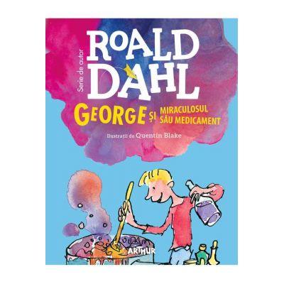 George și miraculosul său medicament - Roald Dahl