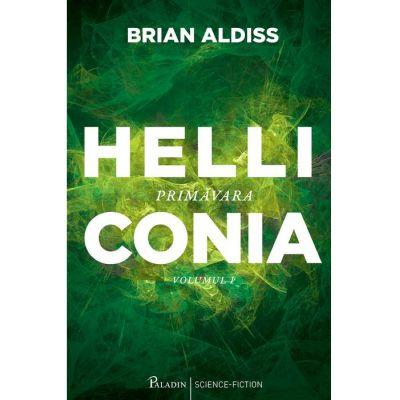 Helliconia #1. Primăvara - Brian Aldiss