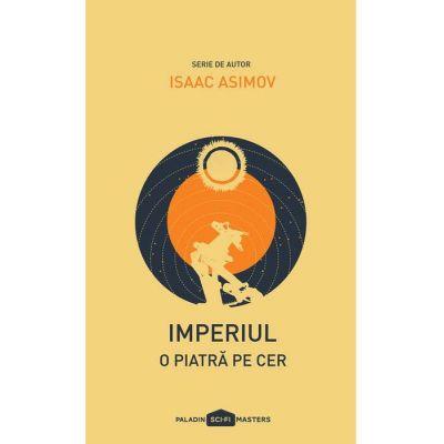 Imperiul I. O piatră pe cer - Isaac Asimov
