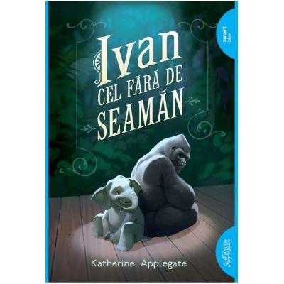 Ivan cel fără-de-seamăn - Katherine Applegate