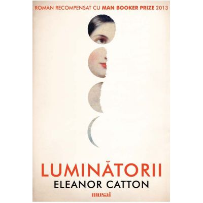 Luminătorii - Eleanor Catton