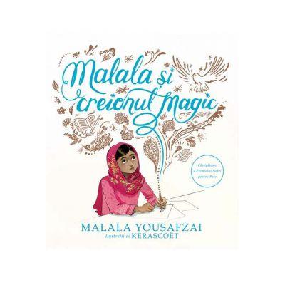 Malala și creionul magic - Malala Yousafzai