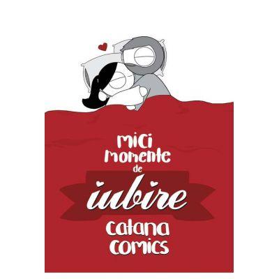 Mici momente de iubire - Catana Comics