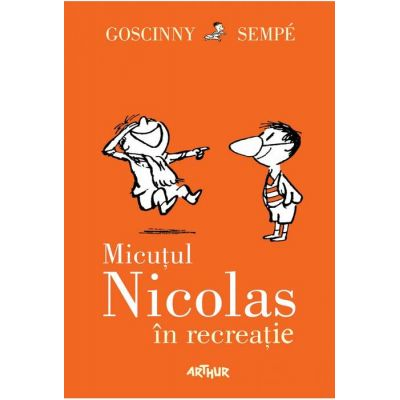 Micuțul Nicolas în recreație - René Goscinny, Jean-Jacques Sempé