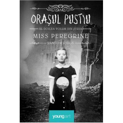 Miss Peregrine 2. Orașul pustiu - Ransom Riggs
