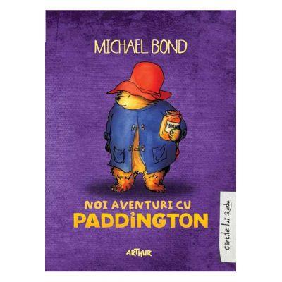 Noi aventuri cu Paddington - Michael Bond