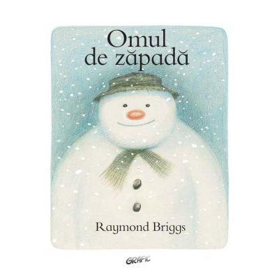 Omul de zăpadă - Raymond Briggs