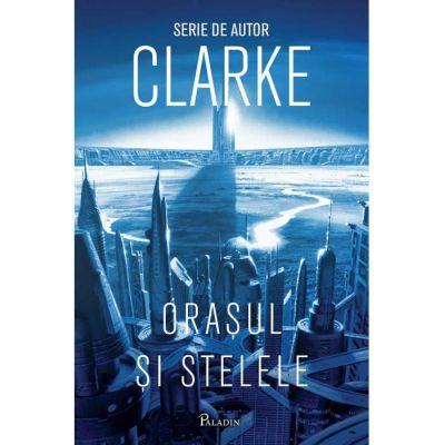 Orașul și stelele #1 - Arthur C. Clarke