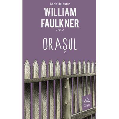 Orașul - William Faulkner