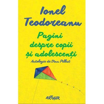 Pagini despre copii și adolescenți - Ionel Teodoreanu