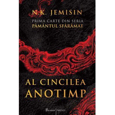 Pământul sfărâmat (#1). Al Cincilea Anotimp - N. K. Jemisin