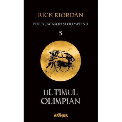 Percy Jackson și Olimpienii (#5). Ultimul Olimpian - Rick Riordan