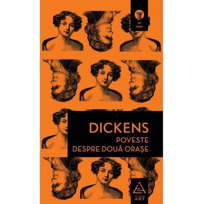 Poveste despre două orașe - Charles Dickens