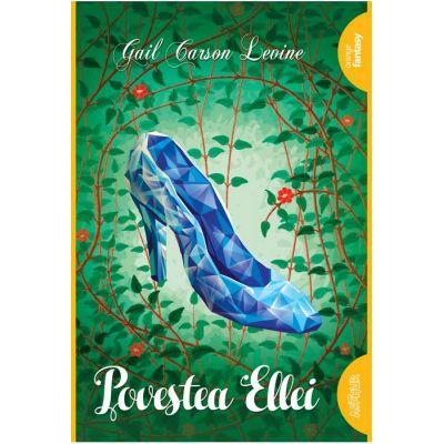 Povestea Ellei - Gail Carson Levine