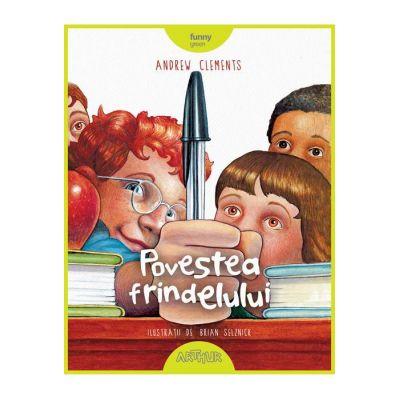 Povestea frindelului - Andrew Clements