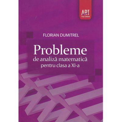 Probleme de analiza matematica - Clasa XI