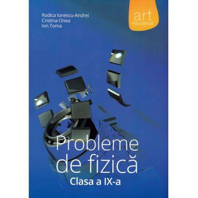 Probleme de fizica - Culegere clasa IX
