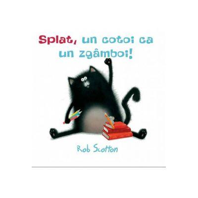 Splat, un cotoi ca un zgâmboi! - Rob Scotton