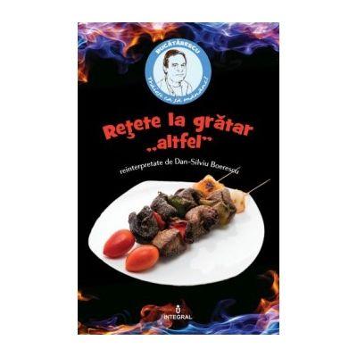 Rețete la grătar 'altfel' - Boerescu Dan-Silviu