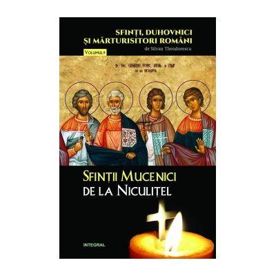 Sfinții Mucenici de la Niculițel - Theodorescu Silvan