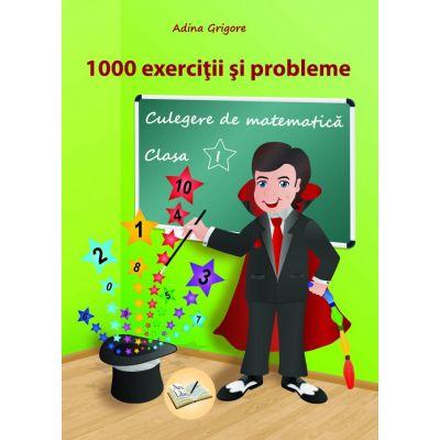 1000 exerciții și probleme, Clasa a I-a - Culegere de matematică