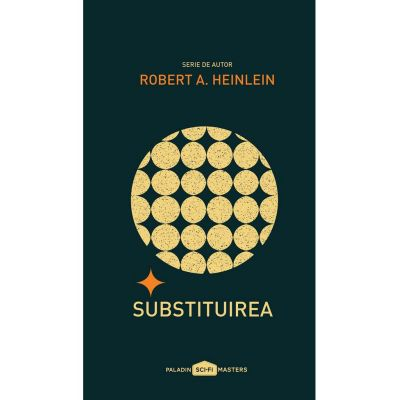 Substituirea - Robert A. Heinlein