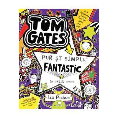 Tom Gates este pur și simplu fantastic (la unele lucruri) - Liz Pichon