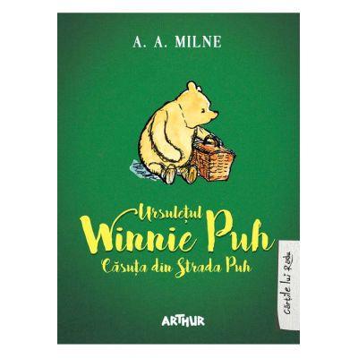 Ursuleţul Winnie Puh. Căsuţa din strada Puh - A. A. Milne