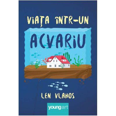 Viața într-un acvariu - Len Vlahos