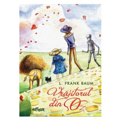 Vrăjitorul din Oz - L. Frank Baum