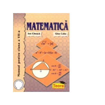 Matematica - Manual pentru clasa VII (Caba)