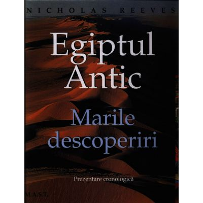 Egiptul Antic | Marile descoperiri