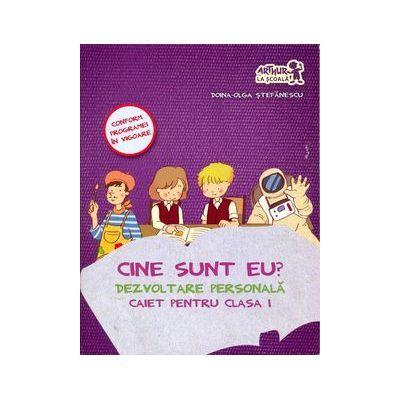 Cine sunt eu? Dezvoltare Personala - caiet pentru clasa I - Doina-Olga Stefanescu