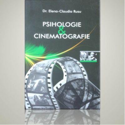 Psihologie si cinematografie - Elena Claudia Rusu