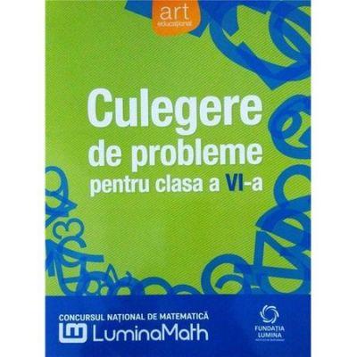 Culegere de probleme pentru clasa a VI-a - Lumina Math