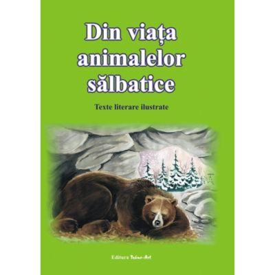 DIN VIAŢA ANIMALELOR SĂLBATICE