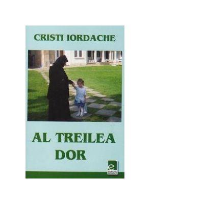 Al treilea dor - Cristi Iordache