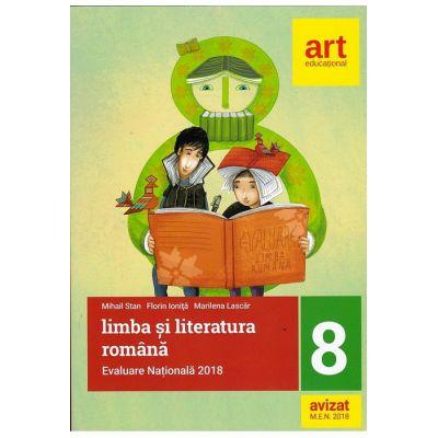 Evaluare națională la finalul clasei a VIII-a. LIMBA ȘI LITERATURA ROMÂNĂ - Mihail Stan, Florin Ioniţă, Marilena Lascăr