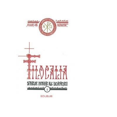Filocalia sfintelor nevointe ale desavarsirii - volumul 1 - Pr Dumitru Staniloae