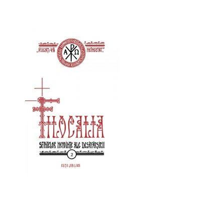 Filocalia sfintelor nevointe ale desavarsirii - volumul 2 - Pr Dumitru Staniloae