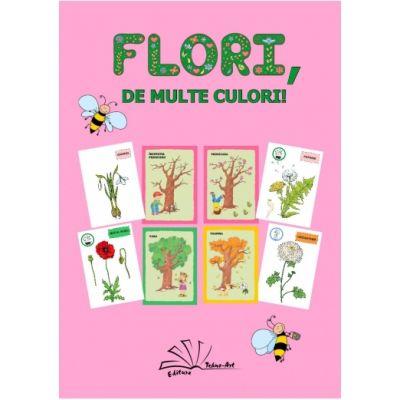 FLORI, DE MULTE CULORI