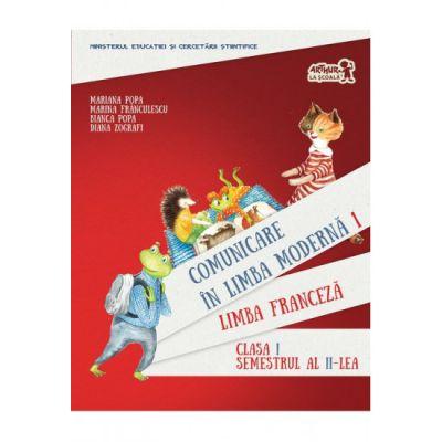 Limba Franceza: Manual Clasa 1 (Semestrul 2 + CD) - Mariana Popa, Marina Franculescu, Bianca Popa, Diana Zografi