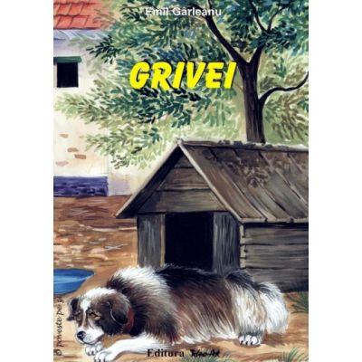 GRIVEI - Emil Gârleanu